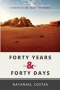 Forty years & forty days